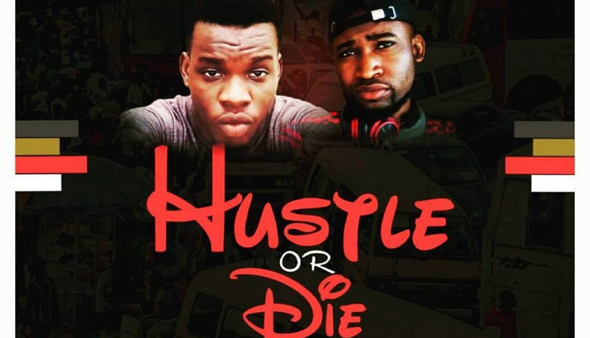 MUSIC: Dayne Kora feat. Kay Singz – Hustle Or Die (HOD) Mixed By SoLid Keyz