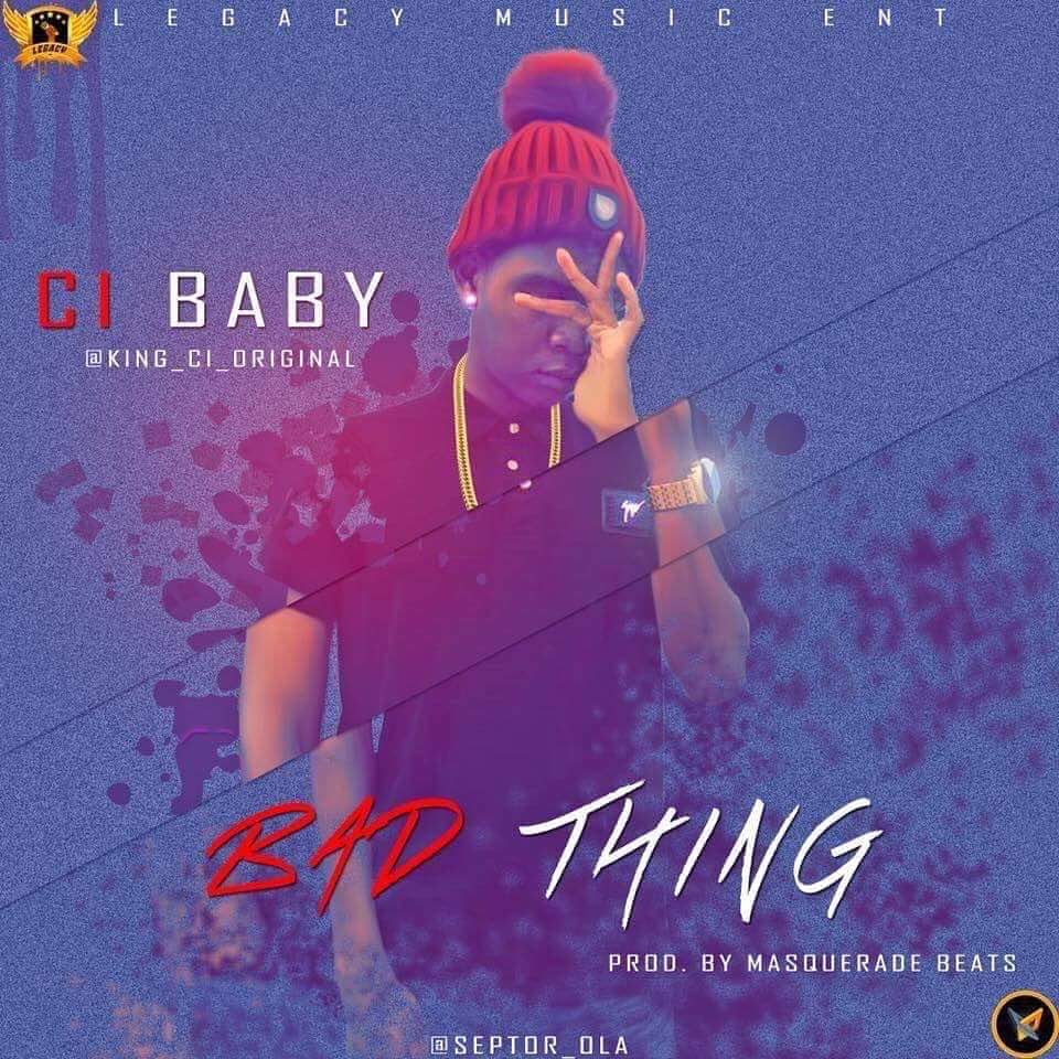 PREMIERE: Ci Baby – Bad Thing (prod. MasqueradeBeats)
