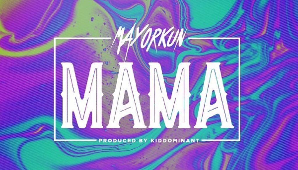 Mayorkun mama lyrics yallemedia.com