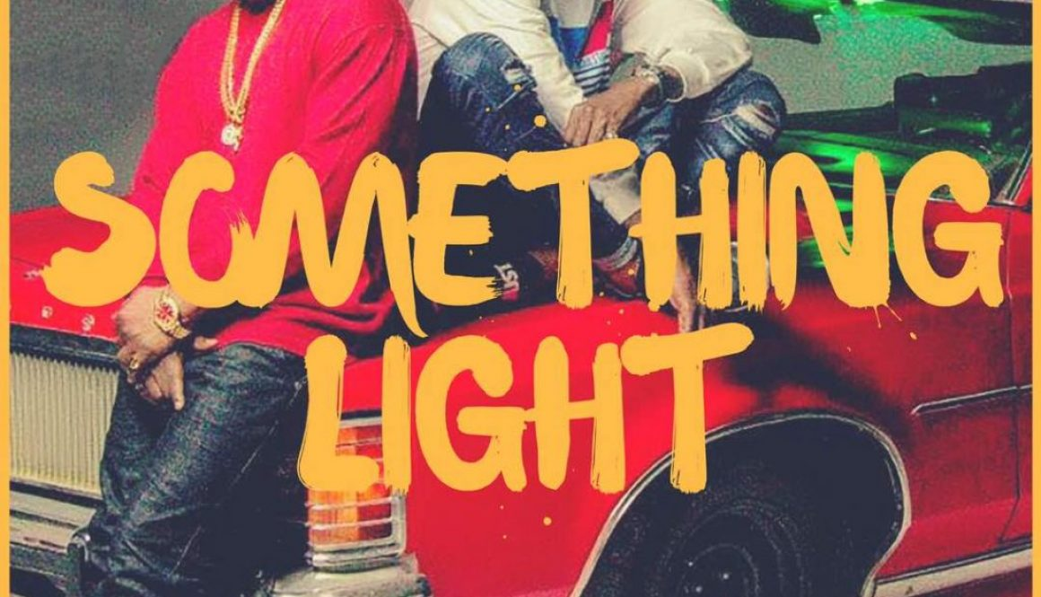 LYRICS: Falz ft Ycee – Something Light…