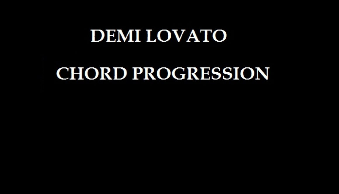 CHORDS: Demi Lovato – Smoke And Mirrors Chord Progression on Piano & Guitar