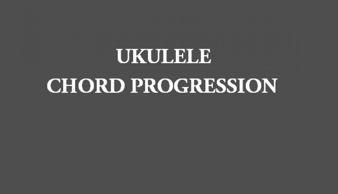 UKULELE: Adele – Someone Like You Ukulele Chord Progression