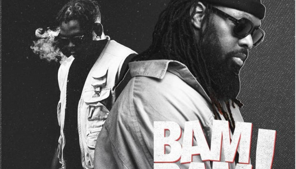 LYRICS: Timaya – Bam Bam ft. Olamide | Official Lyrics
